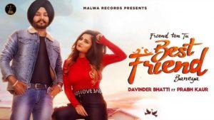 Best Friend Lyrics - Davinder Bhatti