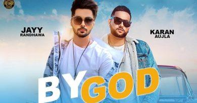 By God Lyrics - Jayy Randhawa, Karan Aujla