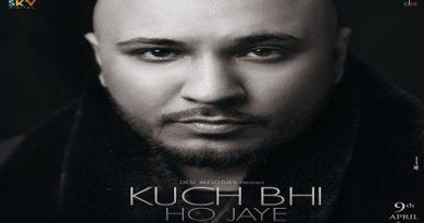 Kuch Bhi Ho Lyrics - B Praak
