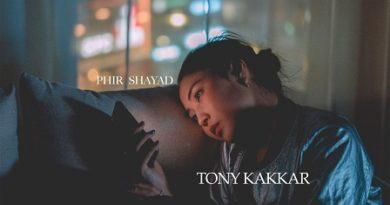 Phir Shayad Lyrics - Tony Kakkar
