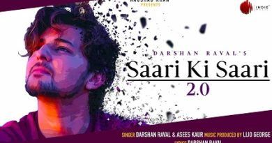 Saari Ki Saari 2.0 Lyrics - Darshan Raval, Asees Kaur