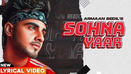 Sohna Yaar Lyrics Armaan Bedil