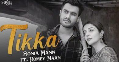 Tikka Lyrics Sonia Mann | Romey Maan