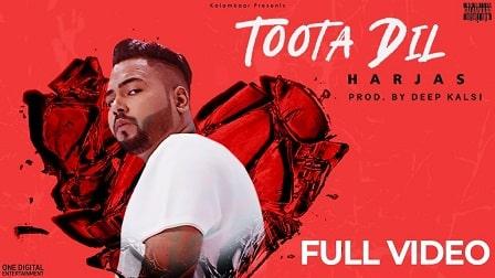 Toota Dil Lyrics Harjas