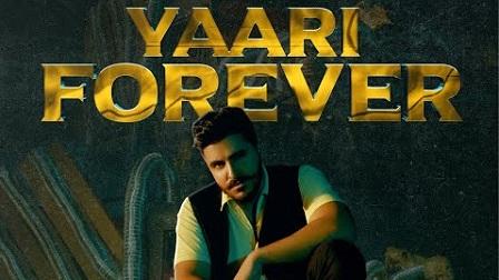 Yaari Forever Lyrics - Tyson Sidhu