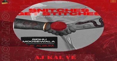 Aj Kal Ve Lyrics - Sidhu Moose Wala