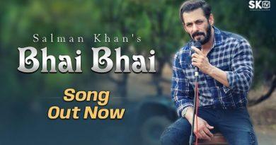Bhai Bhai Lyrics - Salman Khan & Ruhaan Arshad