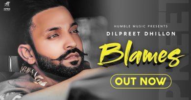 Blames Lyrics - Dilpreet Dhillon