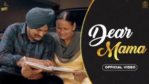 Dear Mama Lyrics - Sidhu Moose Wala