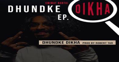 Dhundke Dikha Lyrics - Emiway