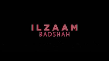Ilzaam Lyrics Badshah