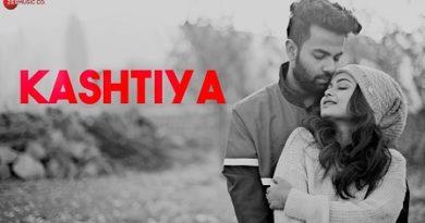 Kashtiya Lyrics Anurag Halder