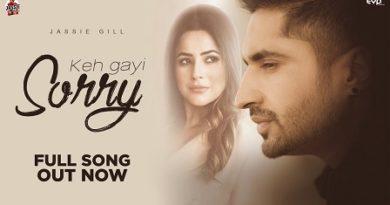 Keh Gayi Sorry Lyrics - Jassi Gill | Shehnaaz Gill