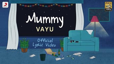 Mummy Lyrics Vayu