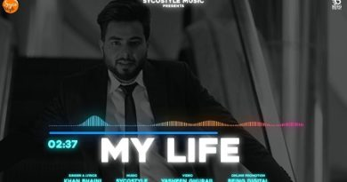 My Life Lyrics - Khan Bhaini