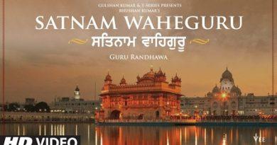 Satnam Waheguru Lyrics Guru Randhawa