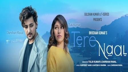Tere Naal Lyrics - Tulsi Kumar x Darshan Raval