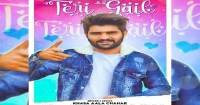 Teri Gail Lyrics - Khasa Aala Chahar