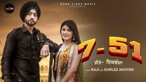 7 51 Lyrics - Raji   Gurlez Akhtar