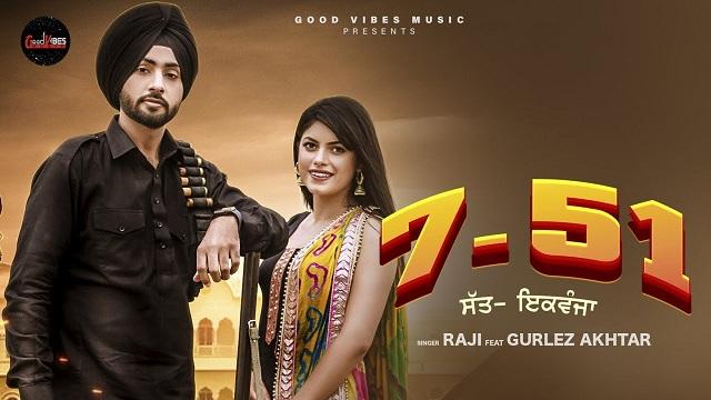 7 51 Lyrics - Raji | Gurlez Akhtar