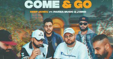 Come And Go Lyrics - Deep Jandu