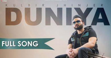 Duniya Lyrics - Kulbir Jhinjer