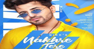 Nakhre Tere Lyrics - Nikk