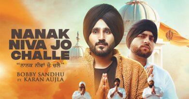 Nanak Niva Jo Challe Lyrics - Bobby Sandhu | Karan Aujlla
