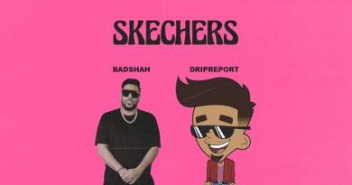 Skechers Lyrics - Badshah, DripReport
