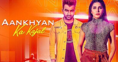 Aankhyan Ka Kajal Lyrics - Amit Dhull