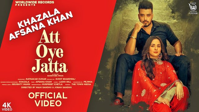 Att Oye Jatta Lyrics by Khazala | Afsana Khan