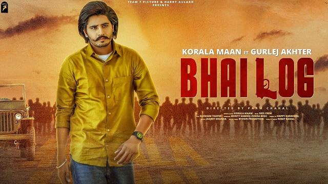 Bhai Log Lyrics - Korala Maan