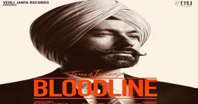 Bloodline Lyrics - Tarsem Jassar