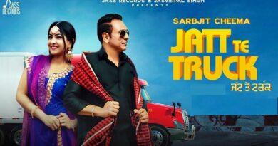 Jatt Te Truck Lyrics - Sarbjit Cheema