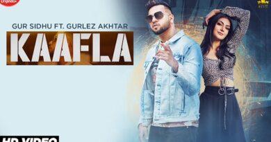 Kaafla Lyrics Gur Sidhu x Gurlez Akhtar