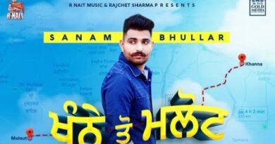 Khanne Tau Malout Lyrics - Sanam Bhullar | Gurlez Akhtar
