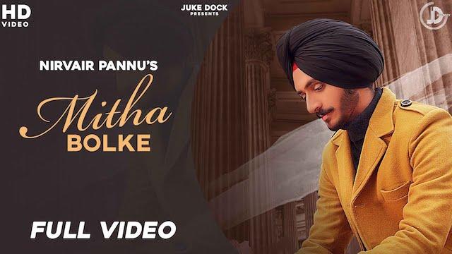 Mitha Bol Ke Lyrics by Nirvair Pannu