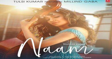 Naam Lyrics - Tulsi Kumar x Millind Gaba