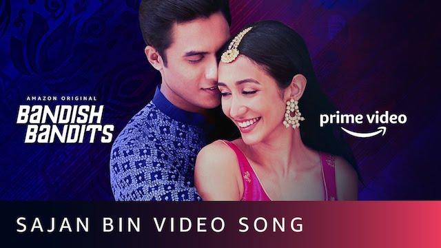 Sajan Bin Lyrics Bandish Bandits | Jonita Gandhi