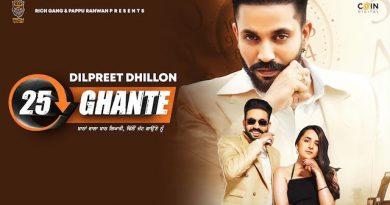 25 Ghante Lyrics Dilpreet Dhillon   Gurlez Akhtar