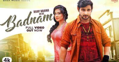 Badnam Lyrics Raj Mawar | Vijay Varma