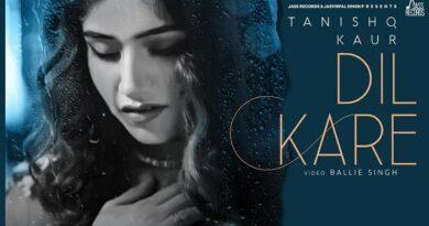 Dil Kare Lyrics - Tanishq Kaur