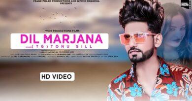 Dil Marjana Lyrics Tonu Gill (TG)