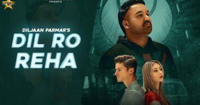 Dil Ro Reha Lyrics - Diljaan Parmar