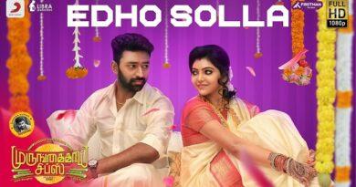 Edho Solla Lyrics - Murungakkai Chips | Sid Sriram