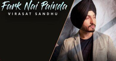 Fark Nai Painda Lyrics - Virasat Sandhu