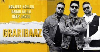 Graribaaz Lyrics - Navjeet Kahlon | Karan Aujla