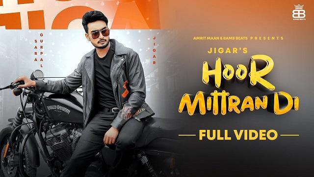 Hoor Mittra Di Lyrics - Jigar