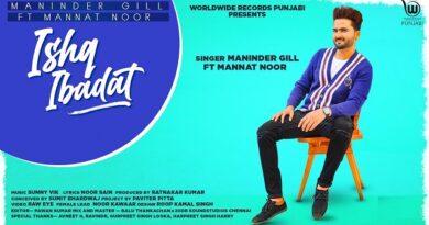 Ishq Ibadat Lyrics Maninder Gill | Mannat Noor