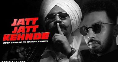 Jatt Jatt Kehnde Lyrics - Roop Bhullar x Navaan Sandhu